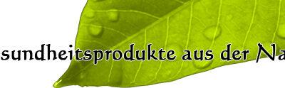 Gesundheitsprodukte aus der Natur